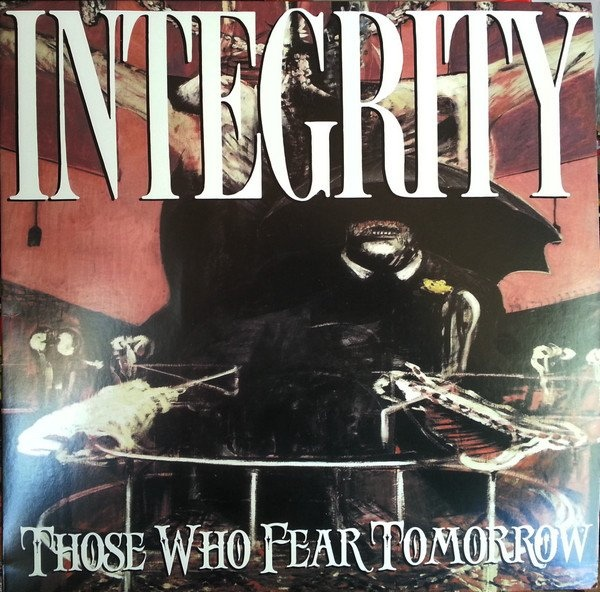 integrity-those-who-fear-tomorrow-2