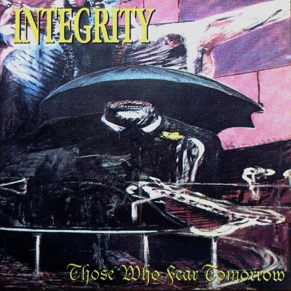 integrity-those-who-fear-tomorrow-a